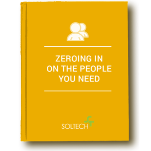 Zeroing In On The People You Need | SOLTECH
