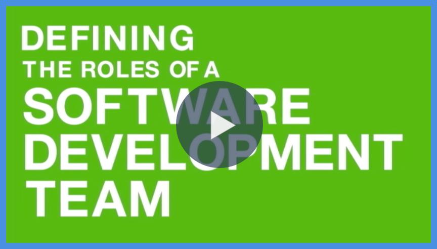 Defining the Roles of a Software Development Team | SOLTECH